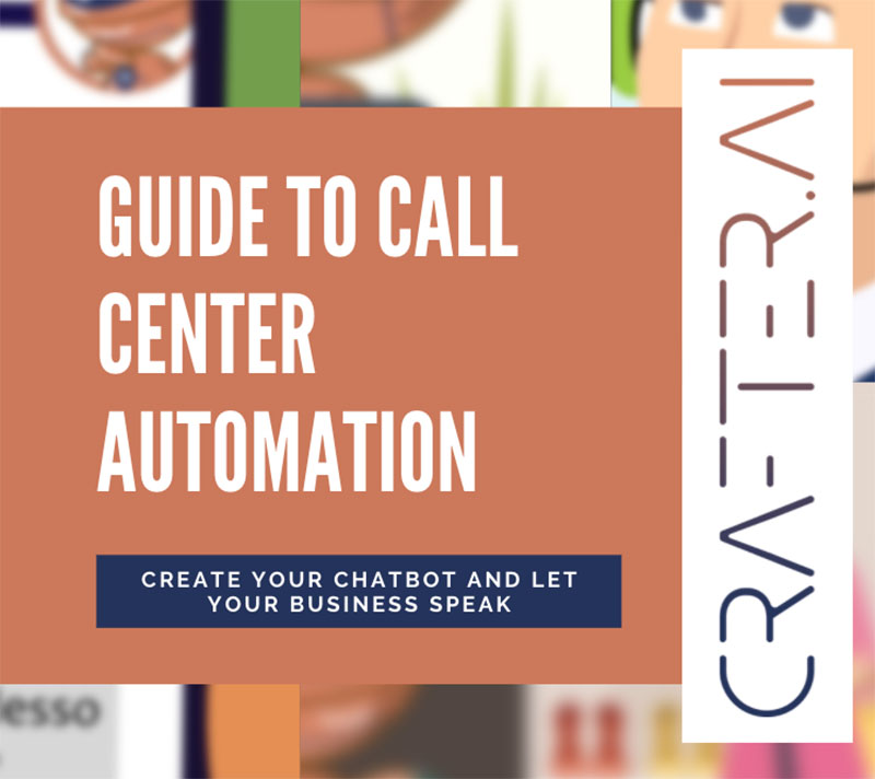 thumb guide to call center automation with chatbots by crafter ai